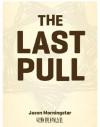 The Last Pull - Jason Morningstar