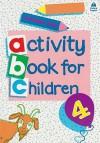 Oxford Activity Books for Children: Book 4 - Christopher Clark, Alex Brychta
