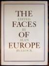 The Faces Of Europe - Alan Bullock