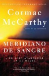 Meridiano de sangre - Cormac McCarthy