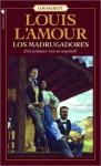 Los Madrugadores Los Madrugadores - Louis L'Amour
