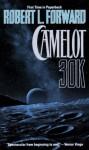 Camelot 30K - Robert L. Forward