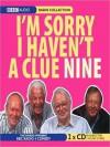 I'm Sorry I Haven't a Clue 9 - Tim Brooke-Taylor, Graeme Garden, Humphrey Lyttelton, Barry Cryer
