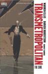 Transmetropolitan, Vol. 9, Revised: The Cure - Warren Ellis, Darrick Robertson, Rodney Ramos