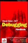 Visual Basic.Net Debugging Handbook - Jan D. Narkiewicz, Thiru Thangarathinam