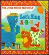 The Little Engine That Could Let's Sing ABC - Watty Piper, Watty Piper
