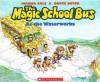 The Magic School Bus at the Waterworks (Magic School Bus (Pb)) - Joanna Cole