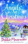 Angels at Christmas - Debbie Macomber