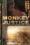 Monkey Justice - Patti Abbott