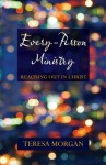 Every-Person Ministry - Reaching Out in Christ - Teresa Morgan