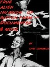 True Alien Invasion of the Sutton Farm and Other Strange UFO Cases - Chet Dembeck