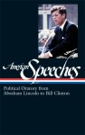American Speeches: Political Oratory from Abraham Lincoln to Bill Clinton (Library of America #167) - Ted Widmer