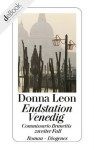 Endstation Venedig: Commissario Brunettis zweiter Fall (German Edition) - Donna Leon