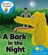 A Bark in the Night - Roderick Hunt, Alex Brychta