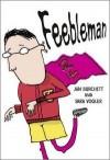 Feebleman (Pocket Tales: Brown: Level 4) - Jan Burchett, Sara Vogler, Sarah Nayler
