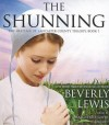 The Shunning (Heritage of Lancaster County Trilogy, Book 1) - Beverly Lewis, Marguerite Gavin
