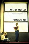 Fortunate Son: A Novel - Walter Mosley
