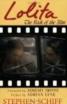 Lolita: The Book of the Film - Stephen Schiff, Jeremy Irons, Adrian Lyne