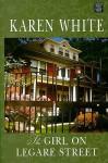 The Girl On Legare Street - Karen White