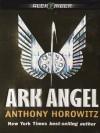 Ark Angel - Anthony Horowitz