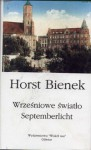 Wrześniowe światło - Horst Bienek