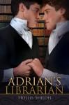 Adrian's Librarian - Hollis Shiloh