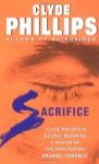 Sacrifice - Clyde Phillips
