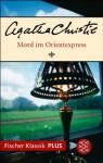 Mord im Orientexpress: Roman (Fischer Klassik PLUS) (German Edition) - Agatha Christie