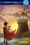 The Goblin Baby - Berlie Doherty, Lesley Harker