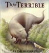 T is for Terrible - Peter McCarty