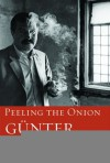Peeling the Onion - Günter Grass, Michael Henry Heim