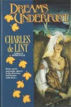Dreams Underfoot: The Newford Collection (Newford Book 1) - Charles de Lint