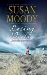Losing Nicola - Susan Moody