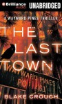 The Last Town - Blake Crouch