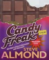 Candyfreak: Confessions of a Chocoholic - Steve Almond