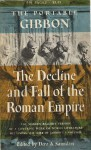 The Portable Gibbon: The Decline and Fall of the Roman Empire - Edward Gibbon, Dero A. Saunders, Charles Alexander Robinson Jr.