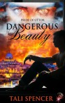 Dangerous Beauty - Tali Spencer