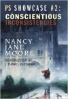 Conscientious Inconsistencies (Showcase Series) - Nancy Jane Moore, L. Timmel Duchamp