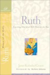 Ruth: Trusting That God Will Provide for You - Judith Couchman, Janet Kobobel Grant