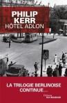 Hôtel Adlon (Grands Formats) (French Edition) - Philip Kerr