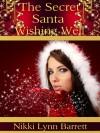 The Secret Santa Wishing Well - Nikki Lynn Barrett