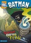 Batman: Scarecrow, Doctor of Fear (DC Super Heroes - Matthew K. Manning, Erik Doescher, Mike DeCarlo, Lee Loughridge