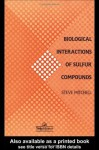 Biological Interactions Of Sulfur Compounds - Steve Mitchell