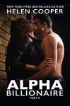 Alpha Billionaire 2 (Alpha Billionaire, part two) - Helen Cooper