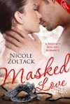 Masked Love (Regency Holiday Novella) - Nicole Zoltack