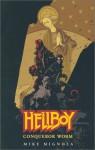 Hellboy: Conqueror Worm - Mike Mignola