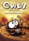 Owly Volume 1: The Way Home & The Bittersweet Summer - Andy Runton, Chris Staros, Robert Venditti