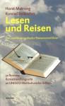 Lesen und Reisen - Der zweite europäische Reiseführer - Horst Matrong, Konrad Beikircher