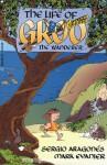 The Life of Groo - Sergio Aragonés, Mark Evanier