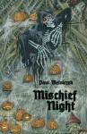 Mischief Night - Paul Melniczek